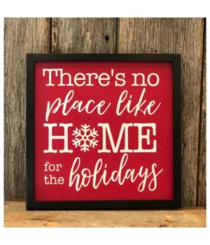 No Place Like Home Sign 12 in.x12
