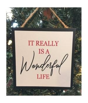 Wonderful Life Orn 4.5 in.x4.5 in.