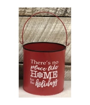 No Place Like Home Red Bucket
