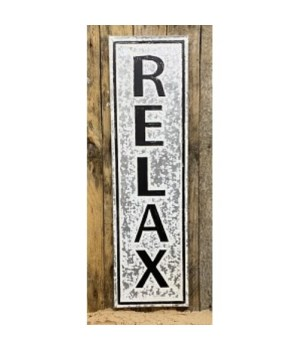 Relax Metal Sign