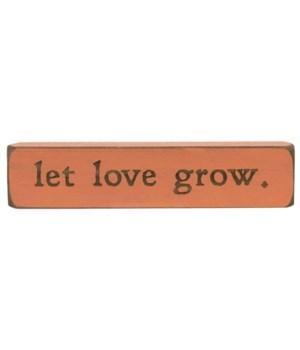 Let Love Grow Laser Cut Block 1.75  x 8  in.