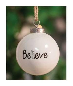 Believe White Ceramic Ornament 2.5 x 2.5 x 2.8 in.