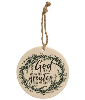 God Has A Vision Ceramic Ornament 4 x 4 x 0.2 in.