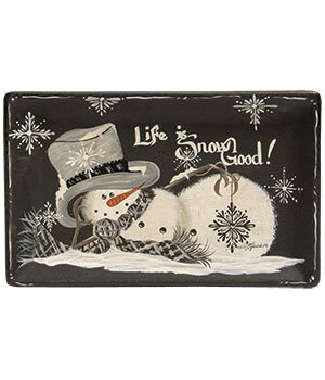 Life is Snow Good Tray 10.5 h x 6.5 w in.
