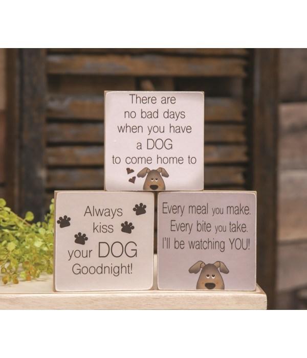 Always Kiss Your Dog Goodnight Block, 3 asstd......... 4h x 4w x .25DP in.