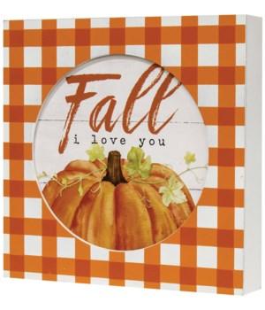 Fall I love You Box Sign 1.5l x 7.75 w x 7.75 h in.