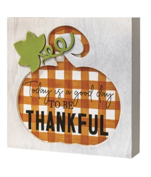 Today is a Good Day Fall Box Sign 1.5 x 7.75 x .75 in.