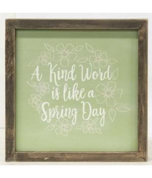 A Kind Word Is Like A Spring Day Frame 8.75 l x 1  w x 8.75 h in.