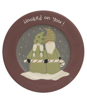 Hooked on You Gnome Plate 9.75 dia x .5 dp in.
