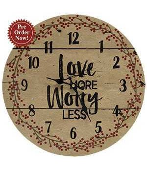 Love More, Worry Less Clock, 13 dia in.