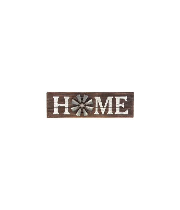 Home Windmill Sign 7 x 24 in.