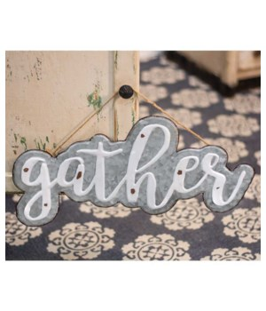 Galvanized Metal  Gather  Sign 10  x 19.5  in.