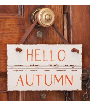 Hello Autumn Sign w/ Suede Hanger.. 4.75  h x 8  w x .25  Dp. in.