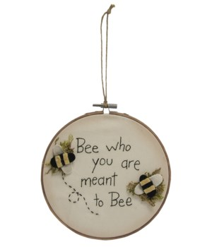 Bee Who You Are Meant To Bee Sampler 6.75 l x .25  dp x 7 h in.