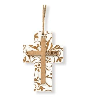 Believe Wooden Cross Ornament 4 l x .25  dp x 6 h in.