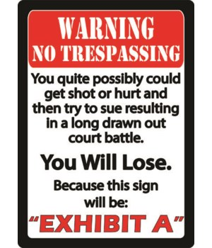 Tin Sign 12in x 17in - Exhibit A