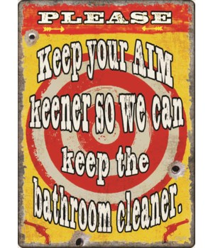Tin Sign 12in x 17in - Keep Your Aim