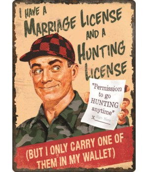 Tin Sign 12in x 17in - Marriage and Hunting