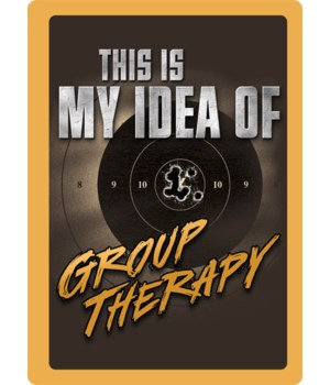 Tin Sign 12in x 17in - Group Therapy