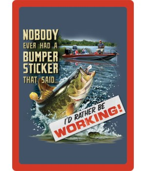 Tin Sign 12in x 17in - Fishin Bumper Sticker