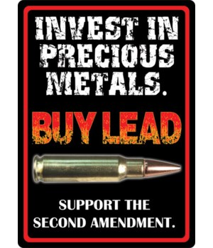 Tin Sign 12in x 17in - Invest In Metals