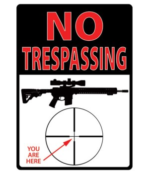 Tin Sign 12in x 17in - No Trespassing