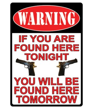 Tin Sign 12in x 17in - Warning You're Found