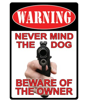 Tin Sign 12in x 17in - Warning/NeverMind