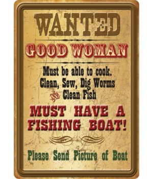 Tin Sign 12in x 17in - Wanted Good Woman