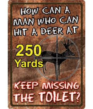 Tin Sign 12in x 17in - How Can a Man