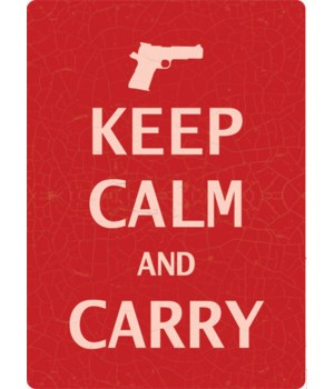 Tin Sign 12in x 17in - Calm and Carry