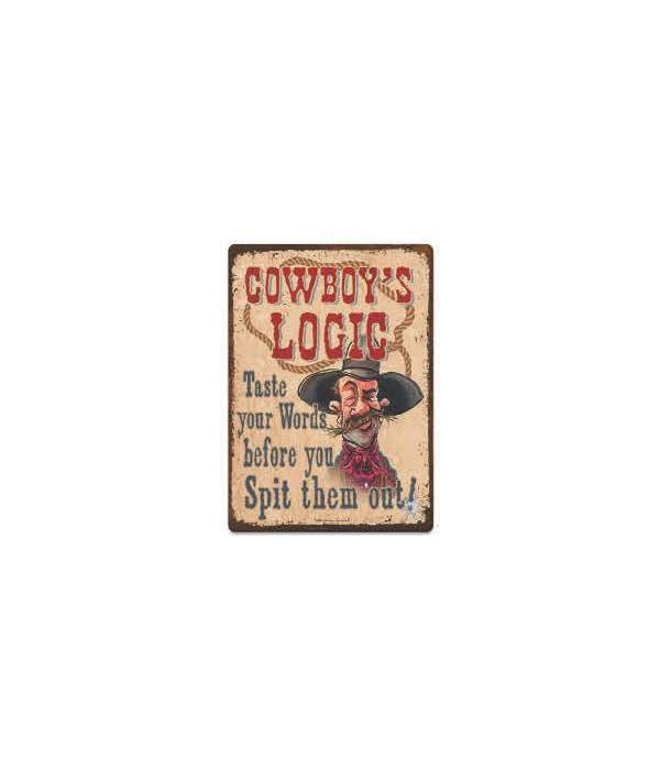 Tin Sign 12in x 17in - Cowboy Logic