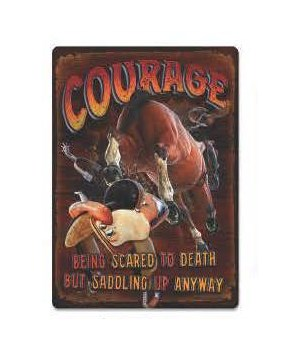 Tin Sign 12in x 17in - Courage