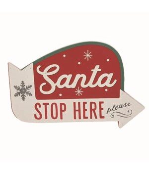 MDF Santa Stop Here Sign