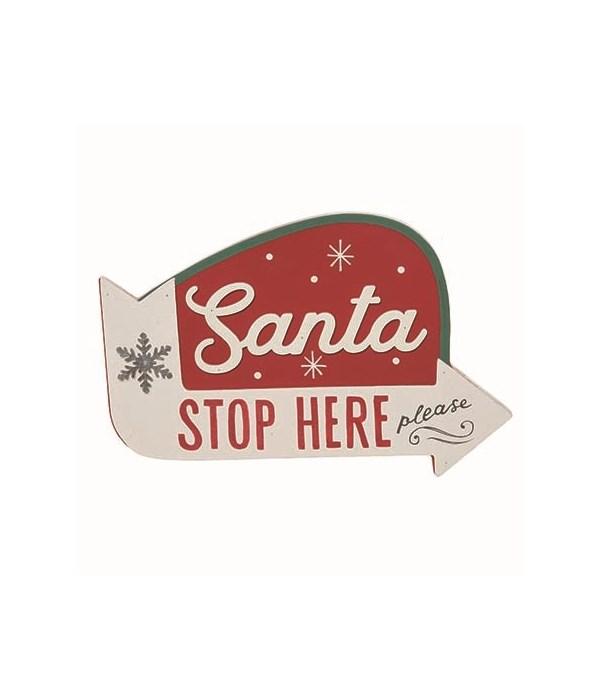 MDF Santa Stop Here Sign