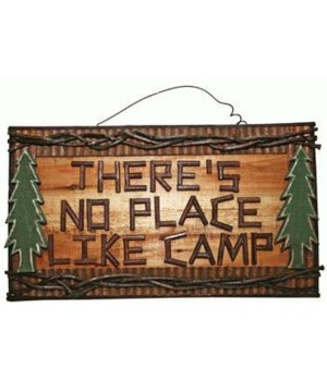 SIGN LOG NO PLACE LIKE CAMP 10.5 in.H x 18 in.W.