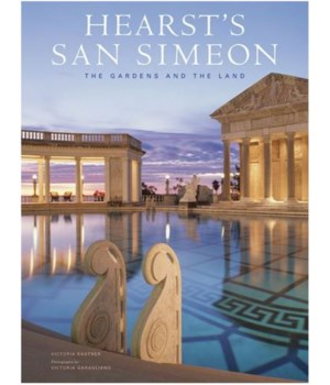 Hearst's San Simeon-The Gardens and the Land