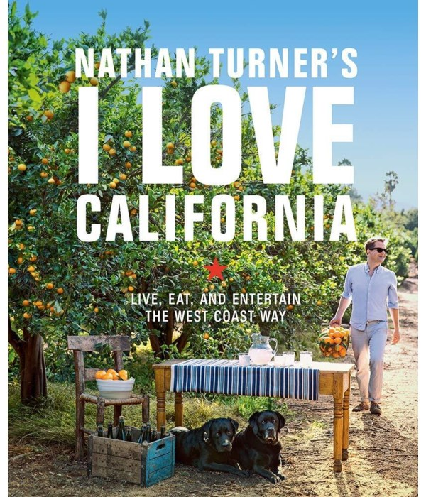 Nathan Turners I Love California, Live, Eat and Entertain