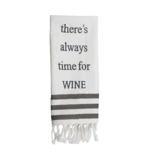 TIME FOR WINE TEA TOWEL