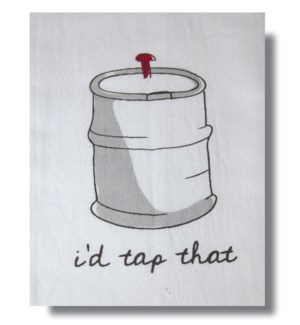 Bar Towel, Beer,  I'd Tap That
