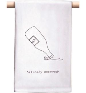 Bar Towel, Already Screwed
