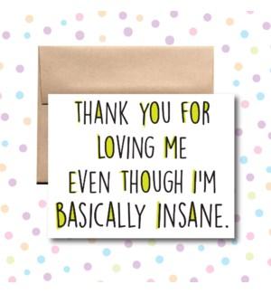 Basically Insane Greeting Card