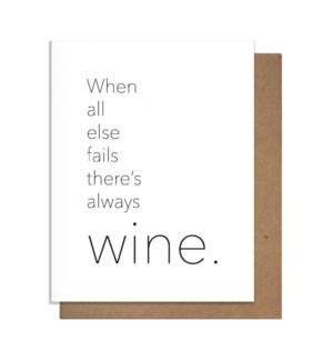 Always Wine Greeting Card