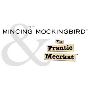MINCING MOCKINGBIRD