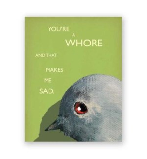 You�re a Whore Note Card
