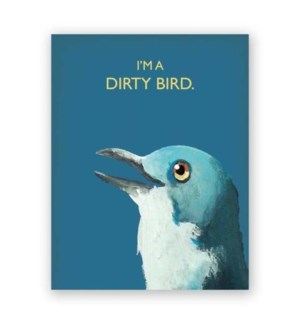 Dirty Bird Note Card