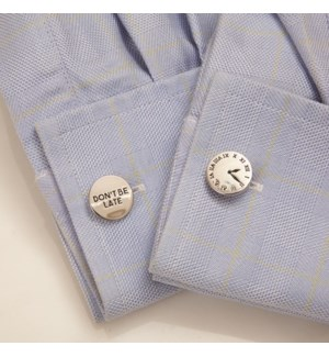 Cuff Links -Dont Be Late