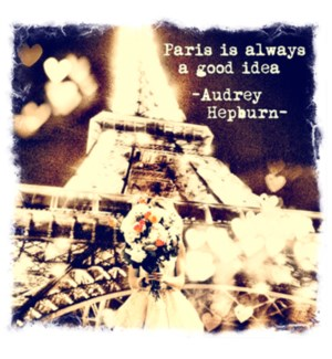 Paris always good idea