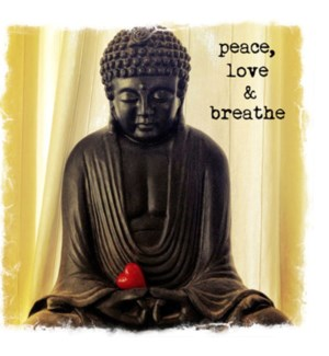 Peace love breathe