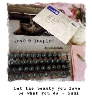 Let the beauty you love typewriter